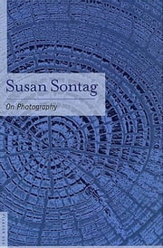 On Photography ebook by Susan Sontag