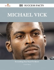 Michael Vick 184 Success Facts - Everything you need to know about Michael Vick ebook by Crystal Allison