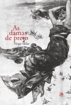 As damas de preto ebook by Noga Sklar
