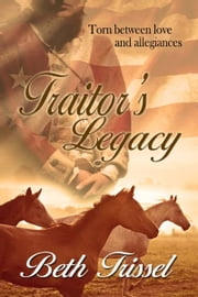 Traitor's Legacy ebook by Beth  Trissel