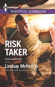 Risk Taker ebook by Lindsay McKenna
