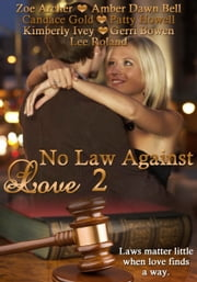 No Law Against Love 2 ebook by Zoe Archer