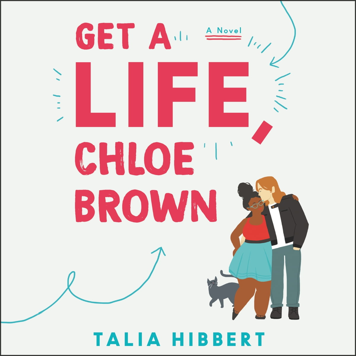 Image result for Get a Life, Chloe Brown by Talia Hibbert audiobook