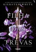 Filha das trevas ebook by Kiersten White