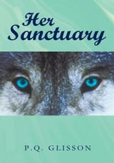 Her Sanctuary ebook by P.Q. Glisson