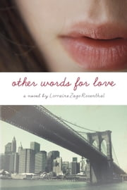 Other Words for Love ebook by Lorraine Zago Rosenthal