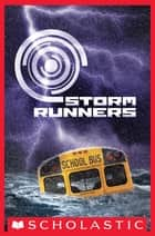 Storm Runners ebook by Roland Smith