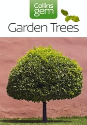 Garden Trees (Collins Gem) ebook by Collins