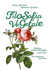 Filosofia Vegetale ebook by Lorenzo Buonomo