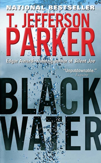 Black Water - A Merci Rayborn Novel ebook by T. Jefferson Parker