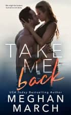 Take Me Back eBook par Meghan March
