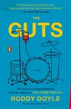 The Guts - A Novel ebook by Roddy Doyle