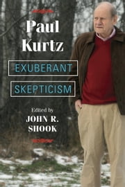 Exuberant Skepticism ebook by Paul Kurtz