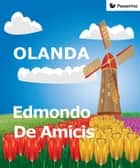 Olanda ebook by Edmondo De Amicis