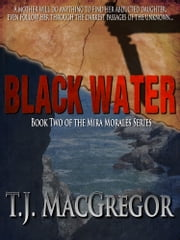 Black Water ebook by T.J. MacGregor