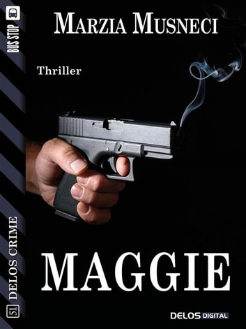 Maggie ebook by Marzia Musneci