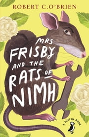 Mrs Frisby and the Rats of NIMH ekitaplar by Robert C. O'Brien