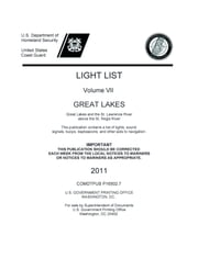 LIGHT LIST Volume 7 GREAT LAKES  Great Lakes and St Lawrence River above the St Regis River ebook by USCG