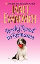 The Rocky Road to Romance ebook by Janet Evanovich