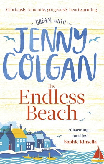 The Endless Beach - The new novel from the Sunday Times bestselling author ebook by Jenny Colgan