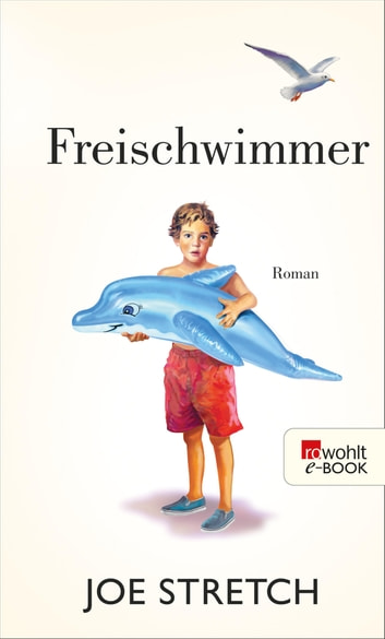 Freischwimmer ebook by Joe Stretch