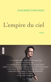 L'empire du ciel ebook by Tancrède Voituriez