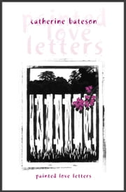 Painted Love Letters ebook by Catherine Bateson