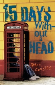 15 Days Without a Head ebook by Dave Cousins