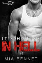 It's hotter in hell Tome 1 ebook by Mia Bennet