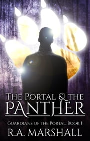 The Portal & the Panther ebook by RA Marshall