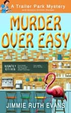 Murder Over Easy ebook by Jimmie Ruth Evans