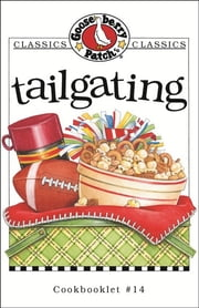 Tailgating Cookbook ebook by Gooseberry Patch