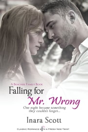 Falling for Mr. Wrong ebook by Inara Scott