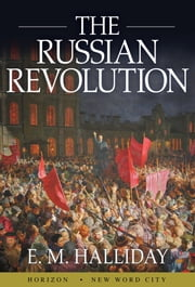The Russian Revolution ebook by E. M. Halliday