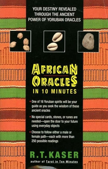 African Oracles in 10 Mi ebook by Richard T Kaser