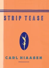 Strip Tease ebook by Carl Hiaasen