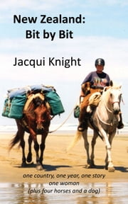 New Zealand: Bit by Bit ebook by Jacqui Knight