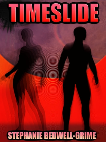 Time Slide ebook by Stephanie Bedwell-Grime