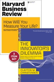 "The Innovator's Dilemma with Award-Winning Harvard Business Review Article ""How Will You Measure Your Life?"" ebook by Clayton M. Christensen"