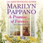 A Promise of Forever audiobook by Marilyn Pappano, Loretta Rawlins