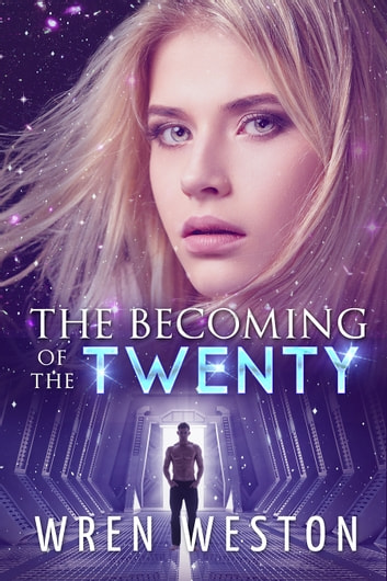 The Becoming of the Twenty ebook by Wren Weston