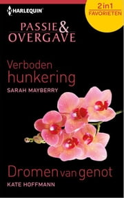 Passie en overgave ebook by Sarah Mayberry,Kate Hoffmann