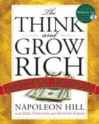 The Think and Grow Rich Success Journal ebook by Napoleon Hill, August Gold, Joel Fotinos
