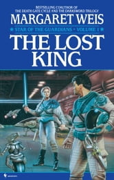 The Lost King ebook by Margaret Weis