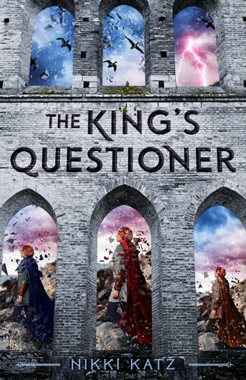 The King's Questioner ebook by Nikki Katz