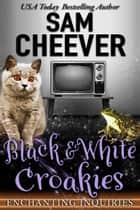 Black & White Croakies ebook by