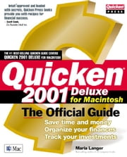 Quicken(r) 2001 Deluxe For Macintosh: The Official Guide ebook by Langer, Maria