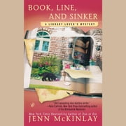 Book, Line, and Sinker audiobook by Jenn McKinlay