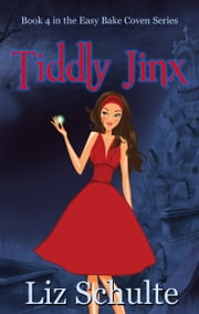 Tiddly Jinx ebook by Liz Schulte