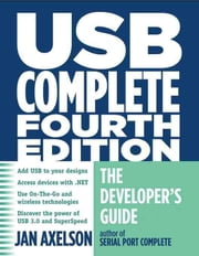 USB Complete: The Developer's Guide ebook by Kobo.Web.Store.Products.Fields.ContributorFieldViewModel